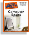 The Complete Idiot's Guide to Computer Basics Cover Image
