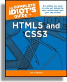 The Complete Idiot's Guide to HTML5 & CSS3